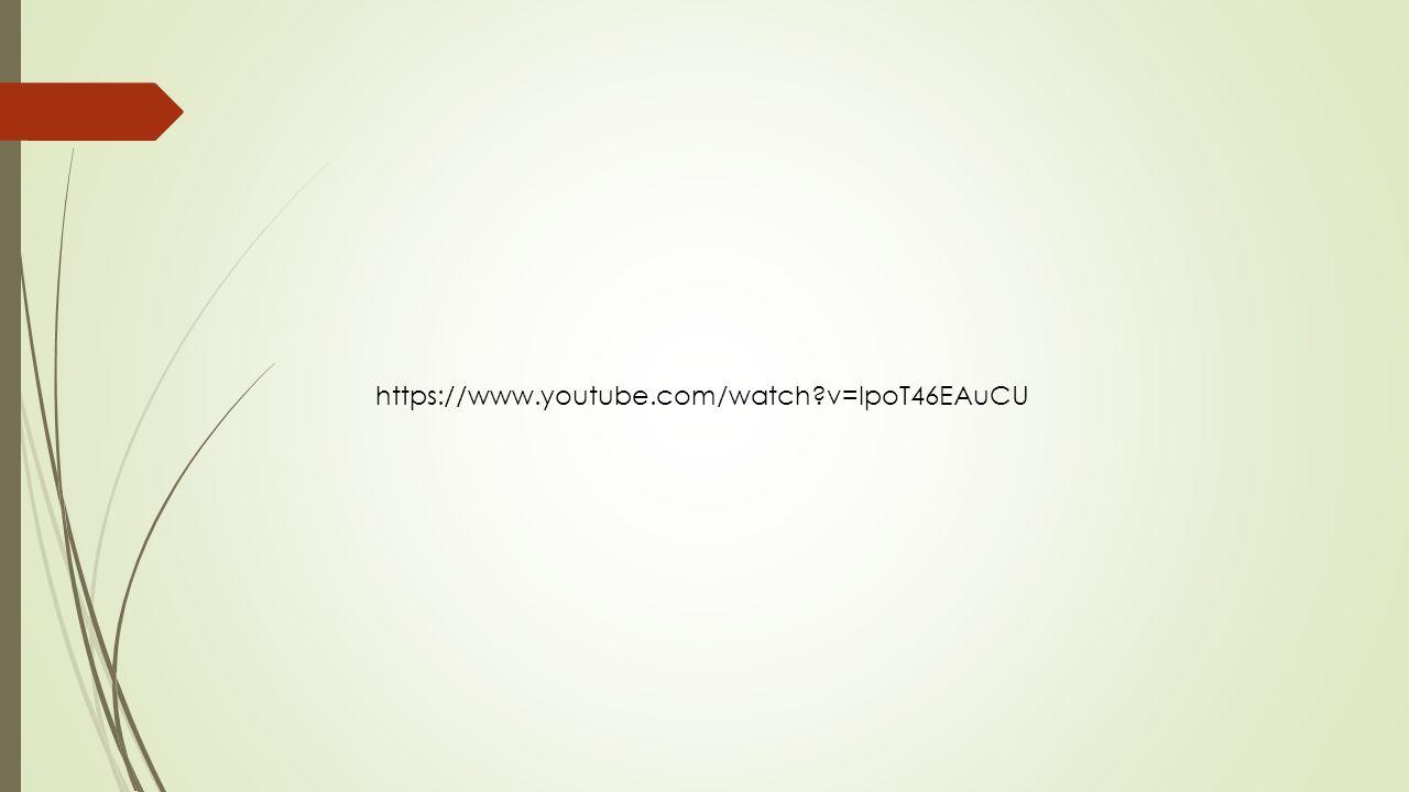 https://www.youtube.com/watch v=IpoT46EAuCU