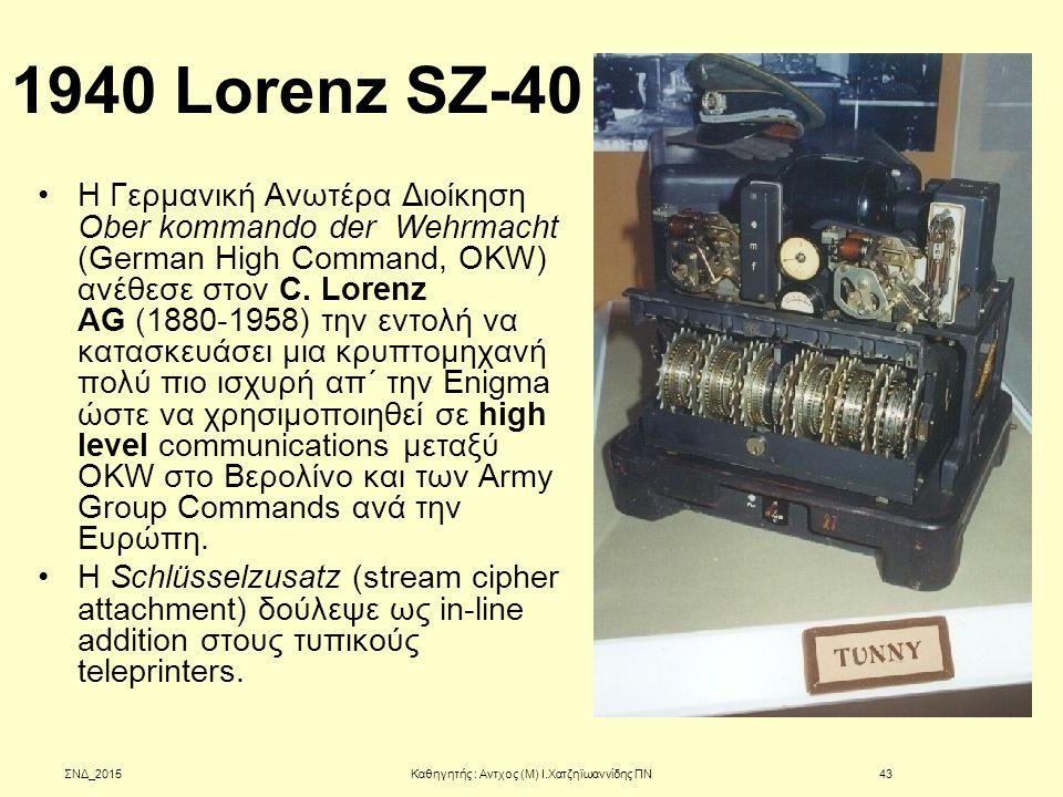 1940 Lorenz SZ-40 Η Γερμανική Ανωτέρα Διοίκηση Ober kommando der Wehrmacht (German High Command, OKW) ανέθεσε στον C. Lorenz AG (1880-1958) την εντολή