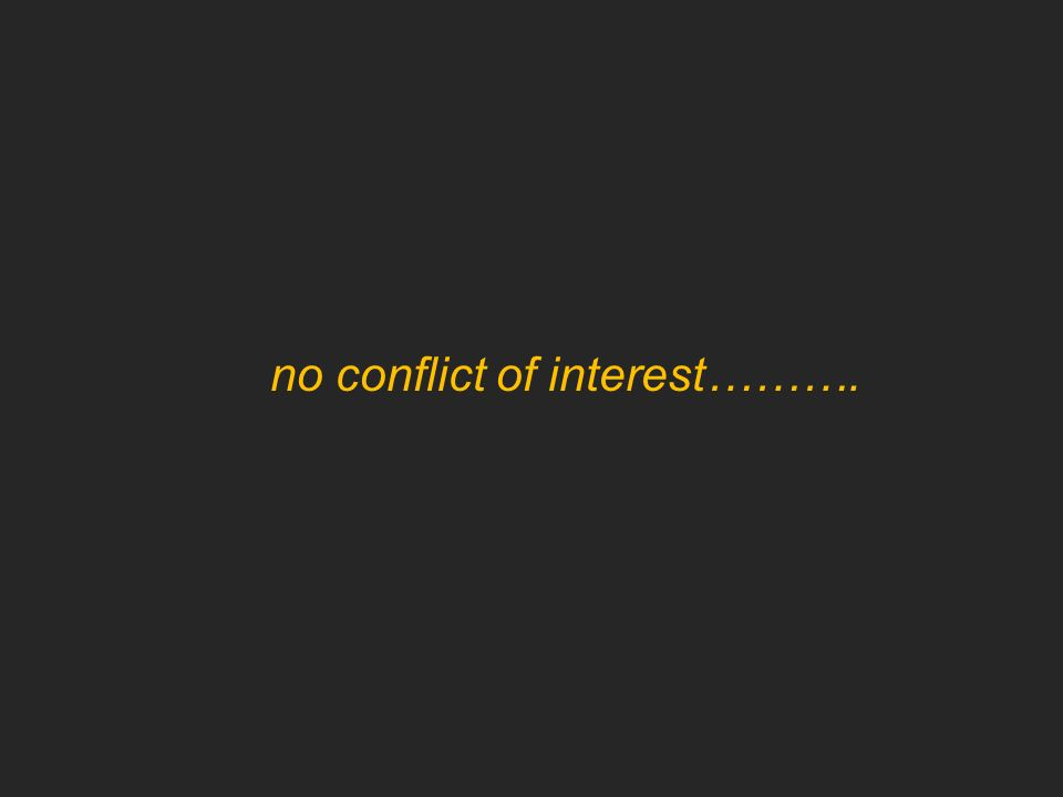 no conflict of interest……….