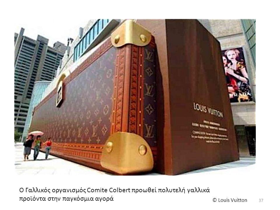 Ο Γαλλικός οργανισμός Comite Colbert προωθεί πολυτελή γαλλικά προϊόντα στην παγκόσμια αγορά © Louis Vuitton 37