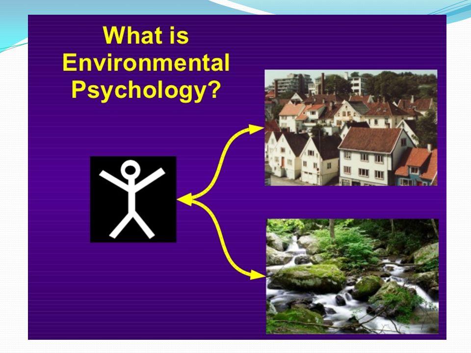 Η Περιβαλλοντική Ψυχολογία έχει εφαρμοστεί π.χ.στην αρχιτεκτονική.