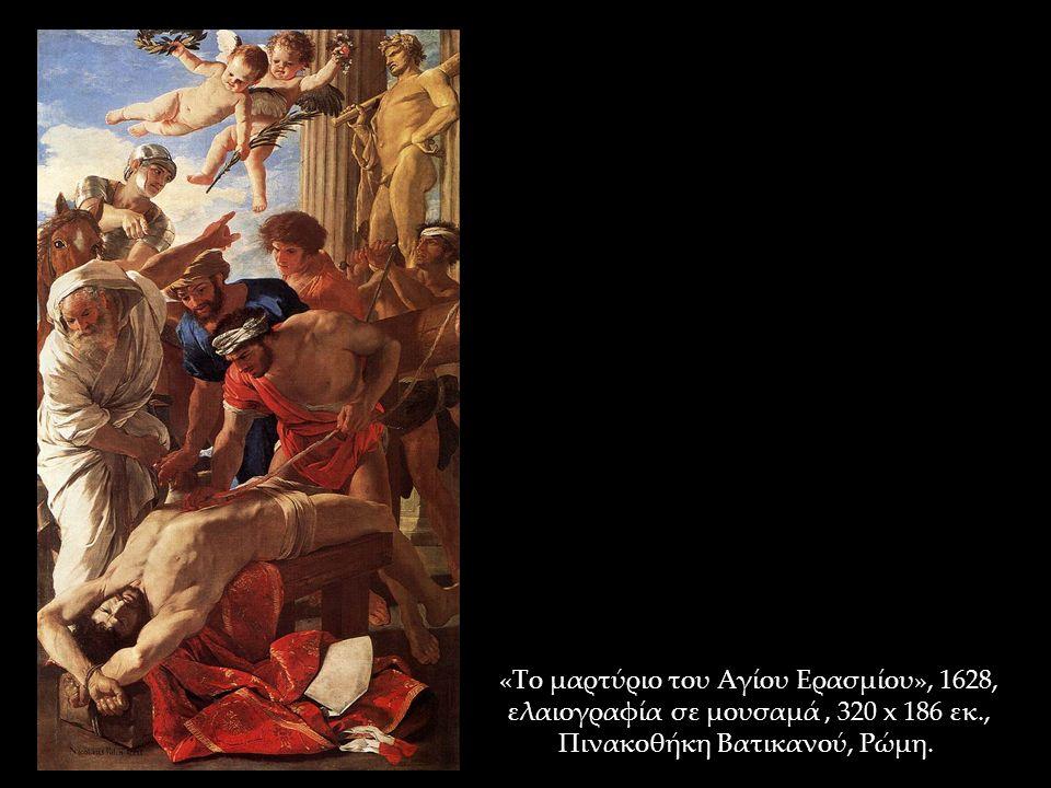 «Το μαρτύριο του Αγίου Ερασμίου», 1628, ελαιογραφία σε μουσαμά, 320 x 186 εκ., Πινακοθήκη Βατικανού, Ρώμη.