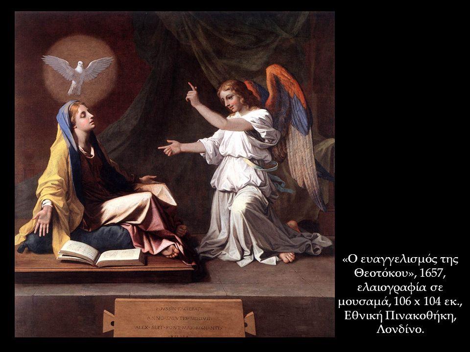 «Ο ευαγγελισμός της Θεοτόκου», 1657, ελαιογραφία σε μουσαμά, 106 x 104 εκ., Εθνική Πινακοθήκη, Λονδίνο.