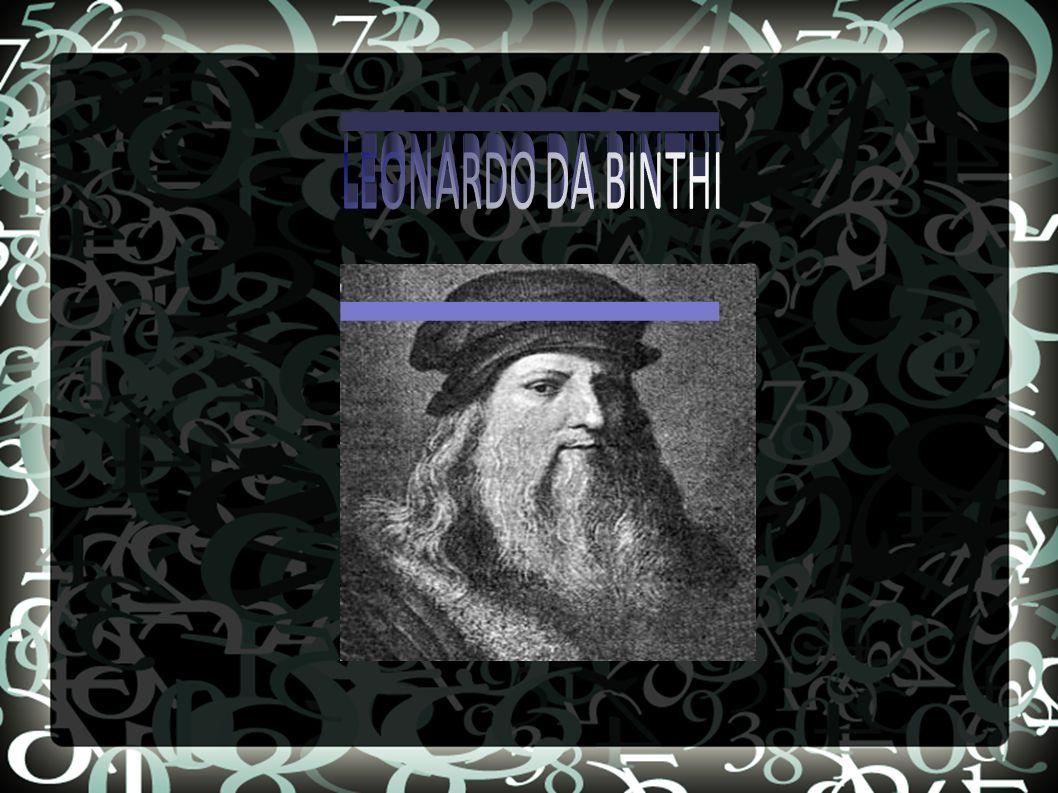 Γεννήθηκεστην πόλη Αντσιάνο, κοντά στο Βίντσι της Ιταλίας στις 15 Απριλίου του έτους 1452 μ.Χ.