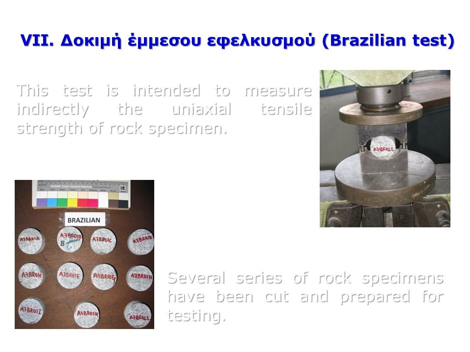 This test is intended to measure indirectly the uniaxial tensile strength of rock specimen. Several series of rock specimens have been cut and prepare