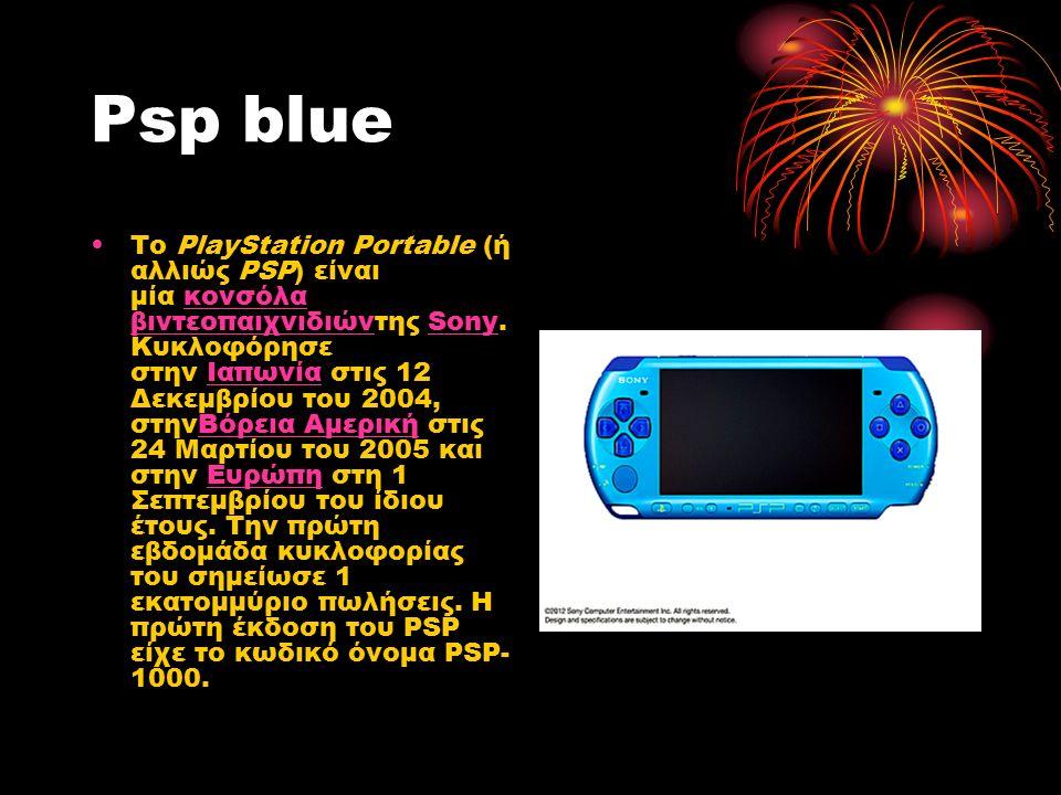 Psp blue Το PlayStation Portable (ή αλλιώς PSP) είναι μία κονσόλα βιντεοπαιχνιδιώντης Sony.