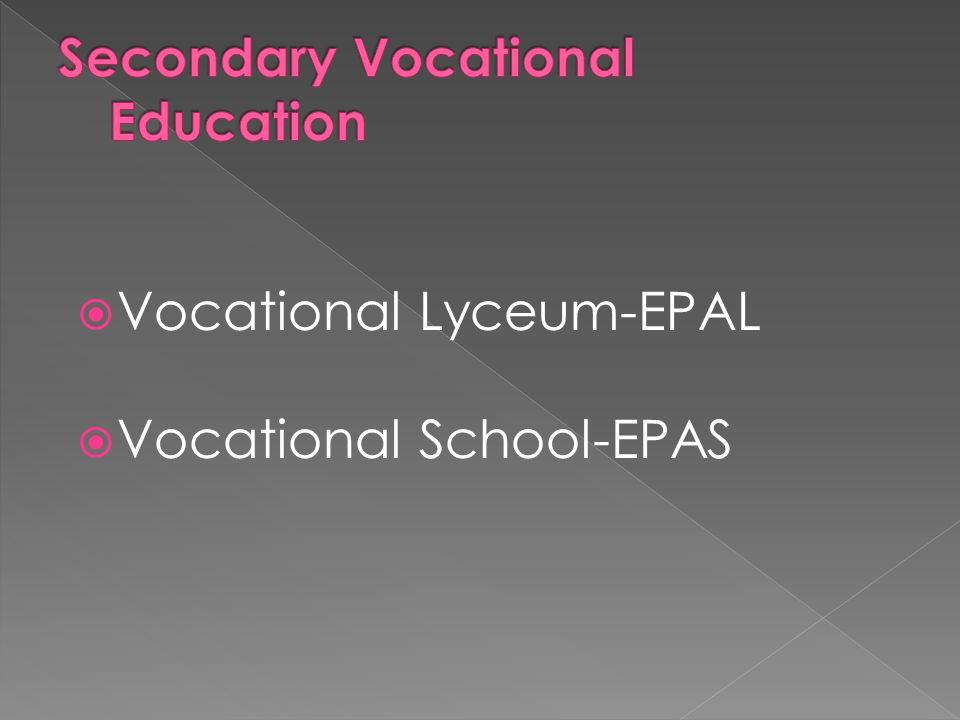  Vocational Lyceum-EPAL  Vocational School-EPAS