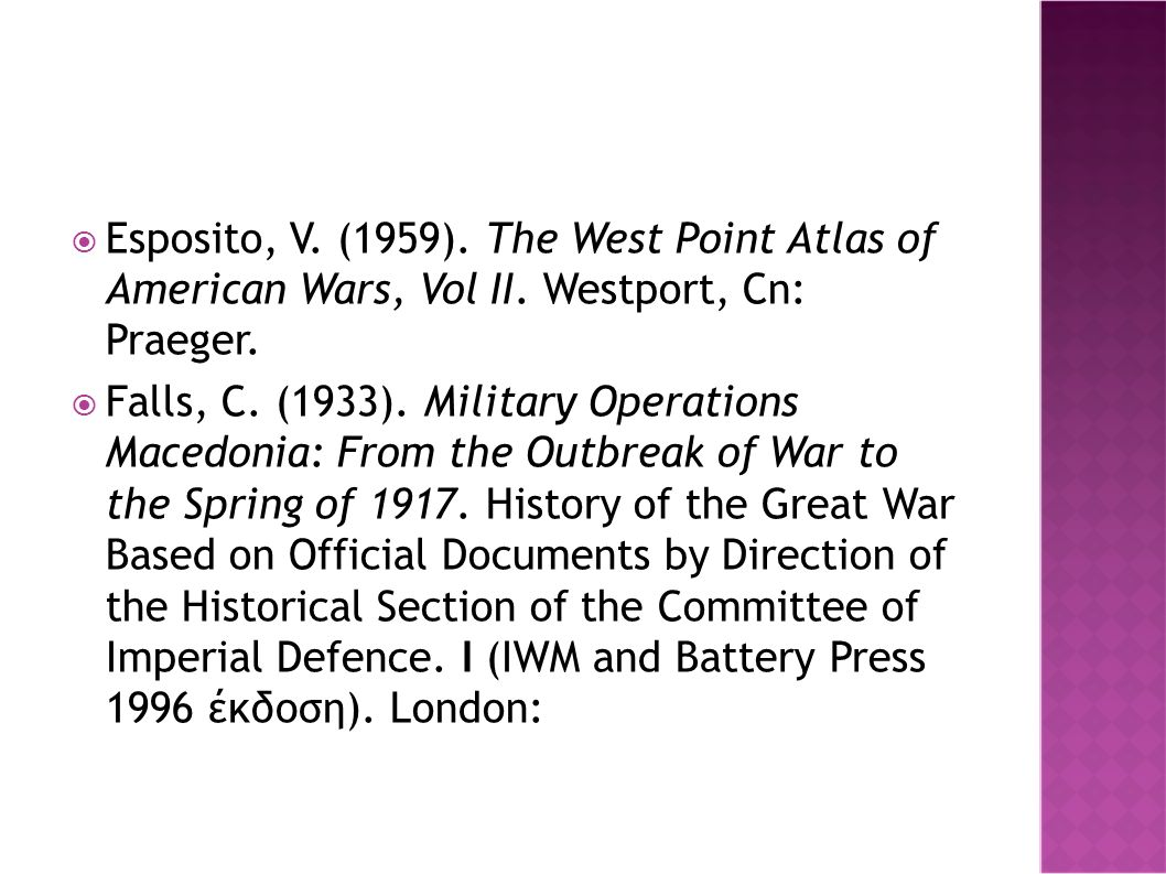  Esposito, V. (1959). The West Point Atlas of American Wars, Vol II.