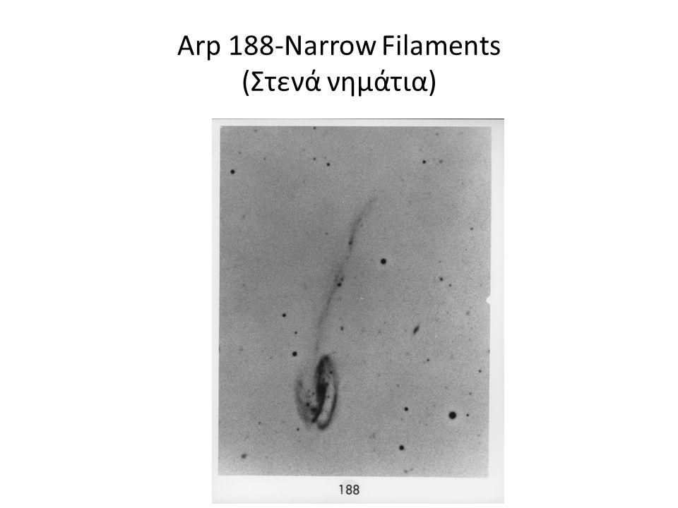 Arp 188-Narrow Filaments (Στενά νημάτια)