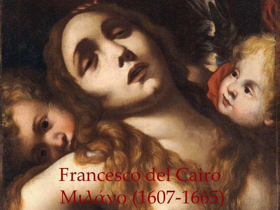 Francesco del Cairo Μιλάνο (1607-1665)