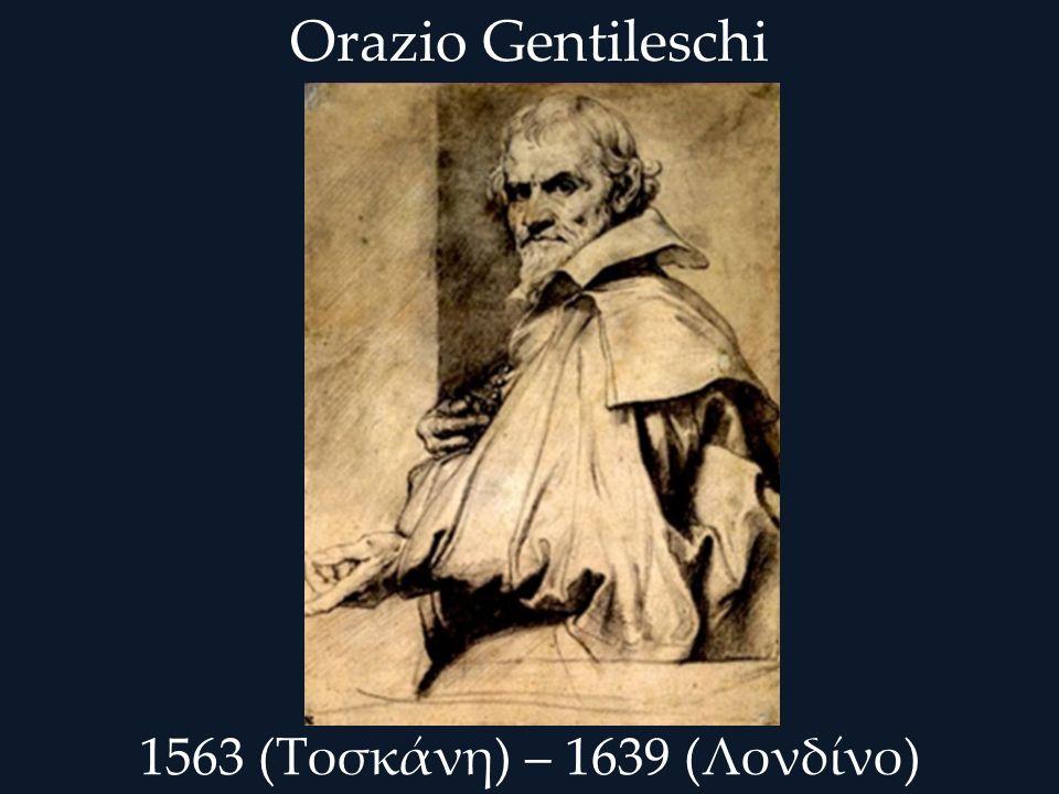 Ο Orazio Gentileschi γεννήθηκε στην Πίζα το 1563 από πατέρα χρυσοχόο, ονόματι Giovanni Battista Lomi.