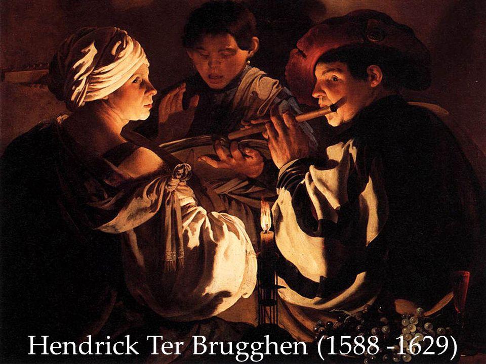 Hendrick Ter Βrugghen (1588 -1629)