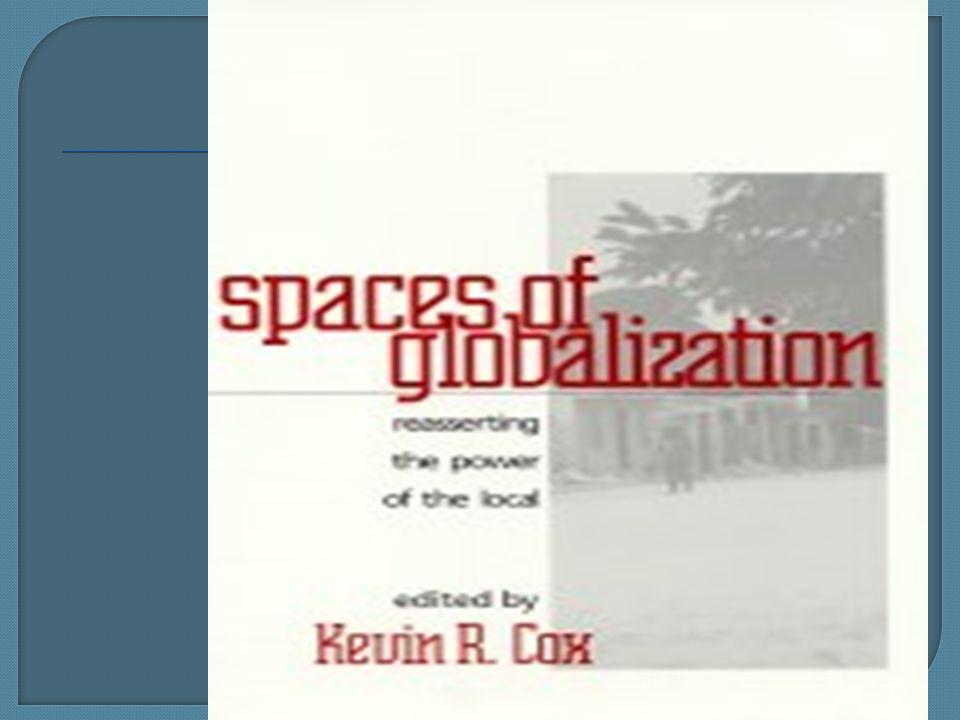  Ο Bruno Latour υποστηρίζει ότι όπως ο Άτλας δεν μπορεί να ' δει ' τον κόσμο έτσι και οποιαδήποτε αφηρημένη θέαση της παγκοσμιοποίησης, οποιοδήποτε παγκόσμιο όραμα, είναι στην ουσία κάτι το ουτοπικό  Γι αυτό προτείνει το παγκόσμιο να ειδωθεί μέσα από το τοπικό, μέσα από τις συνδέσεις του τοπικού και πως αυτές το μετασχηματίζουν  Ή μέσα από τη μη ύπαρξη των συνδέσεων και πως αυτές πάλι το επηρεάζουν  Επομένως αυτός ο τρόπος είναι πιο γεωγραφικός, πιο συγκεκριμένος, αντί να μιλάμε για ένα αφηρημένο παγκόσμιο επίπεδο να μιλάμε για τις συνδέσεις συγκεκριμένων τόπων ή πως οι τόποι έχουν μετασχηματιστεί μέσα από τις συνδέσεις τους ή τις μη συνδέσεις τους.