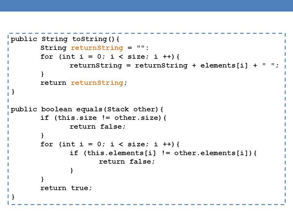 public String toString(){ String returnString =