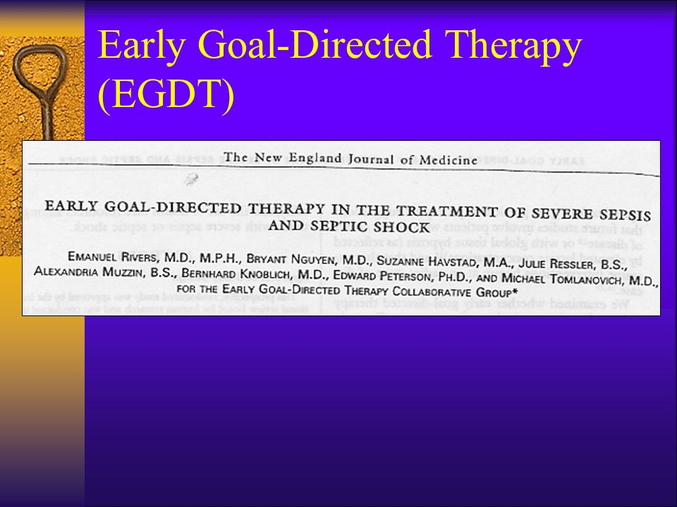 Early Goal-Directed Therapy (EGDT)