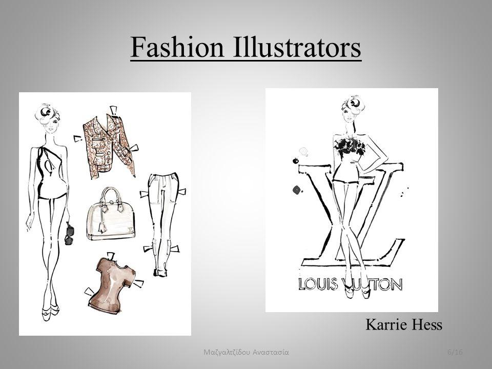 Fashion Illustrators Monsieur Z 7/16Μαζγαλτζίδου Αναστασία