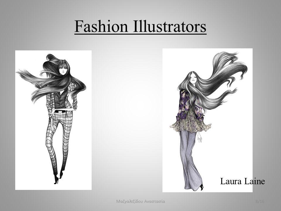 Fashion Illustrators Μαζγαλτζίδου Αναστασία8/16 Laura Laine