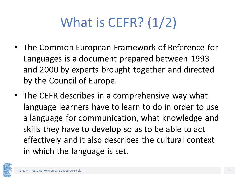 30 The New Integrated Foreign Languages Curriculum Σχέδιο αναβάθμισης της ξενόγλωσσης εκπαίδευσης Εθνική εκπαιδευτική πολιτική για τις ξένες γλώσσες.