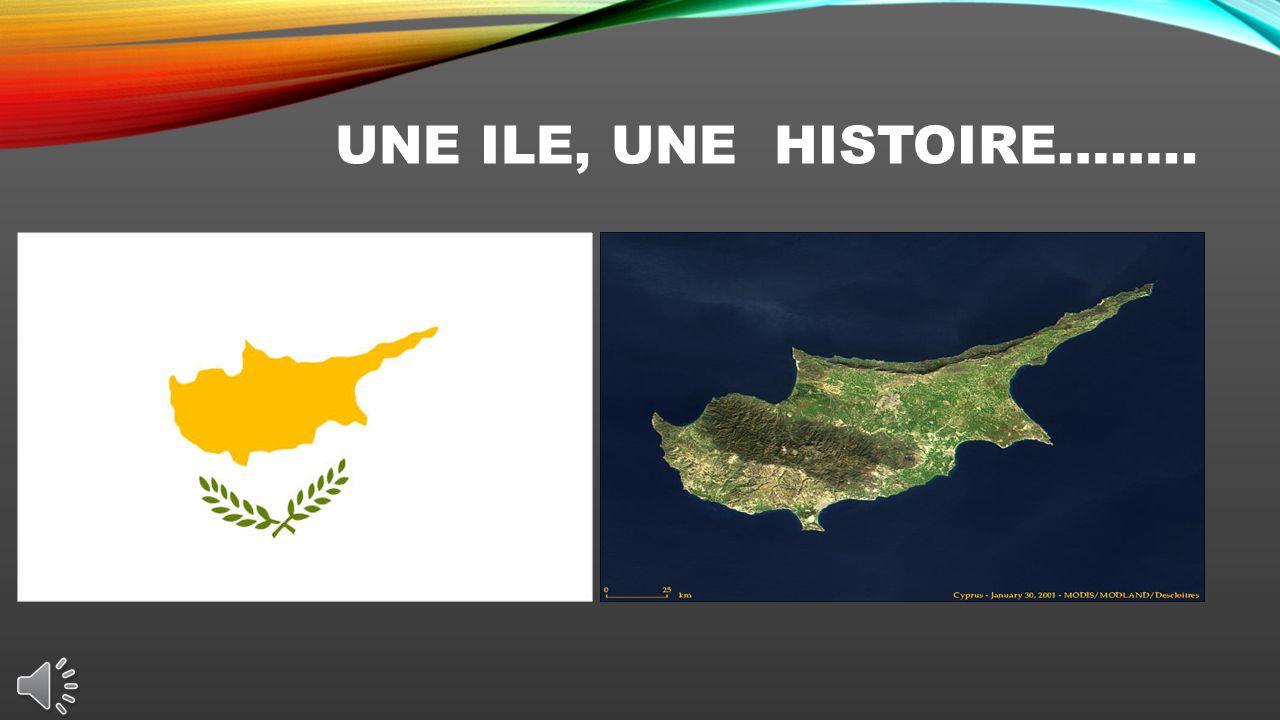 UNE ILE, UNE HISTOIRE……..