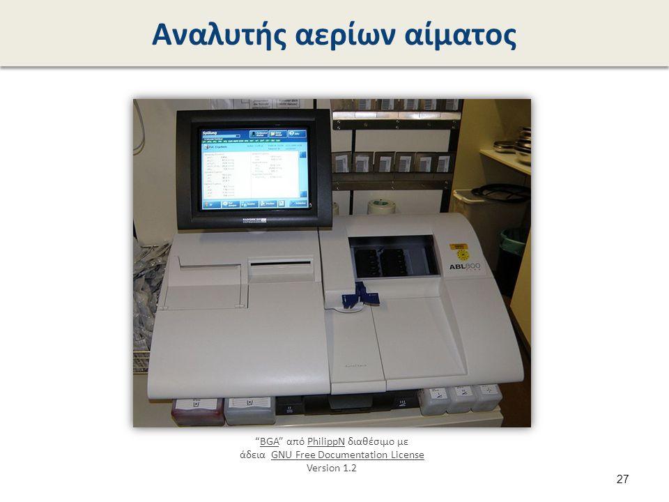 Αναλυτής αερίων αίματος BGA από PhilippN διαθέσιμο με άδεια GNU Free Documentation License Version 1.2BGAPhilippNGNU Free Documentation License 27