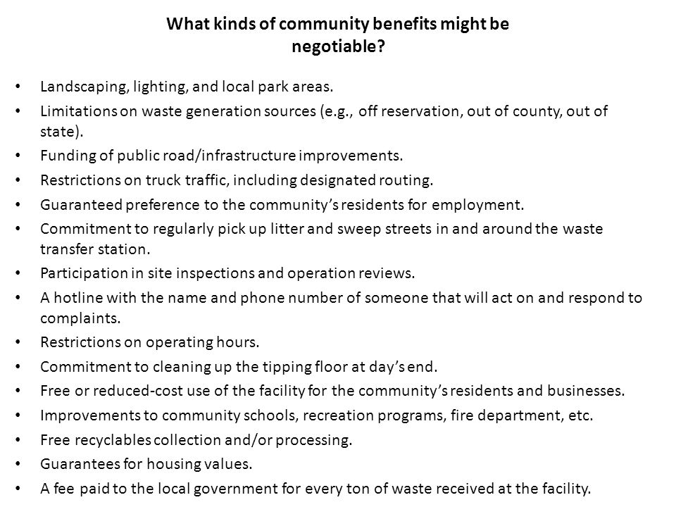 What kinds of community benefits might be negotiable.