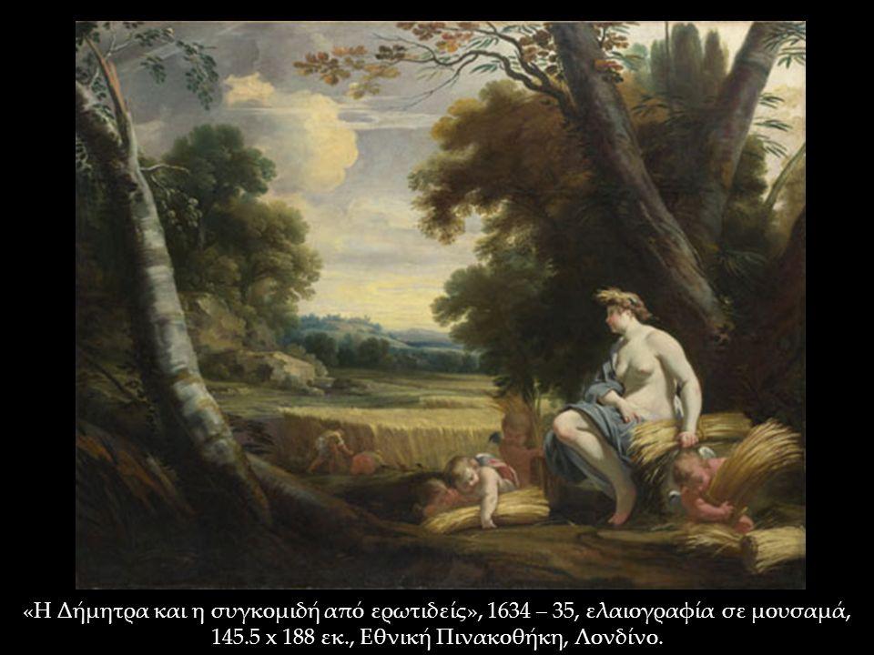 «Η Δήμητρα και η συγκομιδή από ερωτιδείς», 1634 – 35, ελαιογραφία σε μουσαμά, 145.5 x 188 εκ., Εθνική Πινακοθήκη, Λονδίνο.