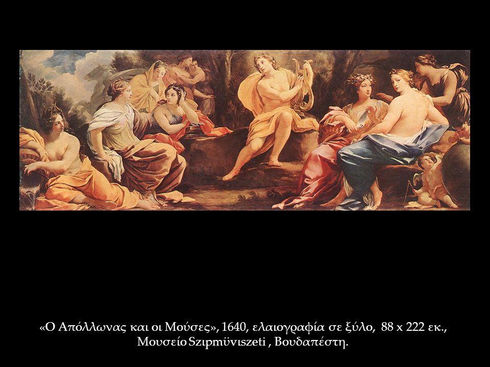 «Ο Απόλλωνας και οι Μούσες», 1640, ελαιογραφία σε ξύλο, 88 x 222 εκ., Μουσείο Szιpmϋvιszeti, Βουδαπέστη.
