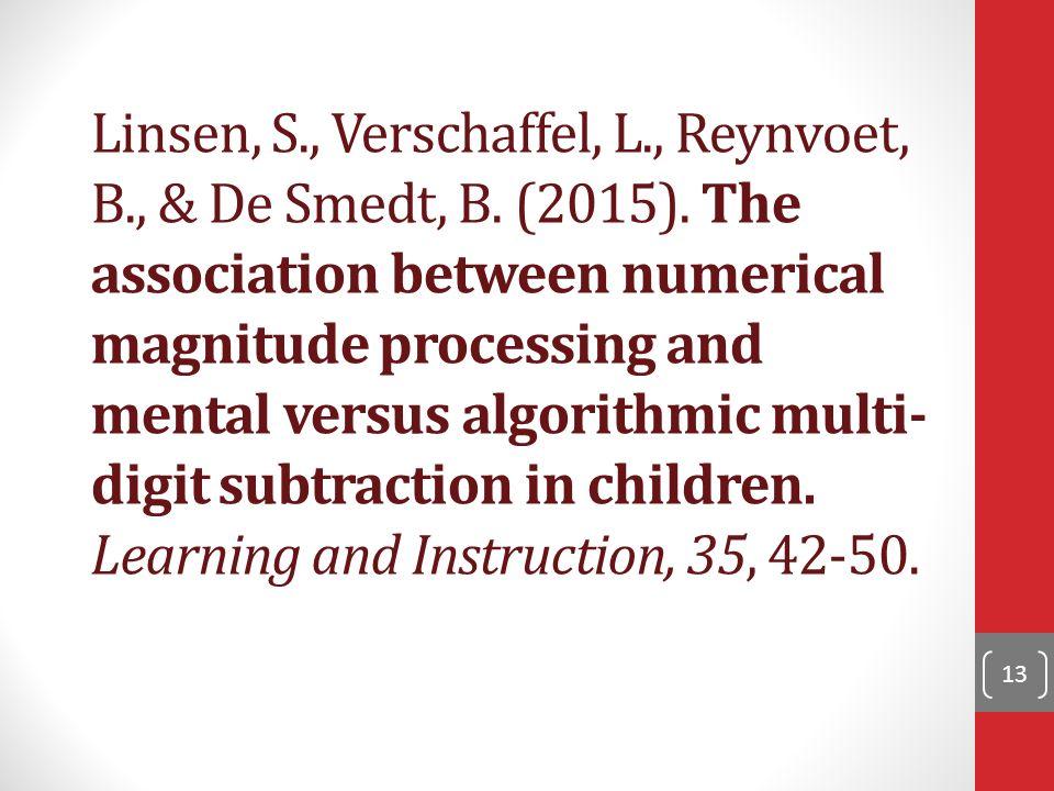 Linsen, S., Verschaffel, L., Reynvoet, B., & De Smedt, B.
