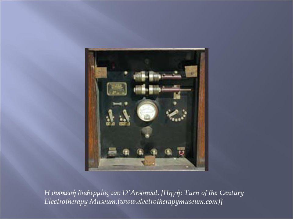 Η συσκευή διαθερμίας του D'Arsonval. [Πηγή: Turn of the Century Electrotherapy Museum. ( www.electrotherapymuseum.com)]