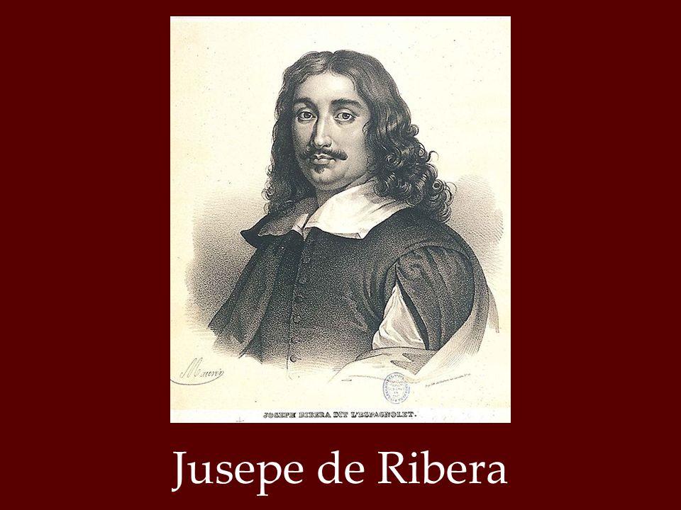 Βιογραφικά στοιχεία Ο Jusepe de Ribera γεννήθηκε το 1591 στη Χάτιβα, περιοχή κοντά στη Βαλένθια από πατέρα τσαγκάρη.