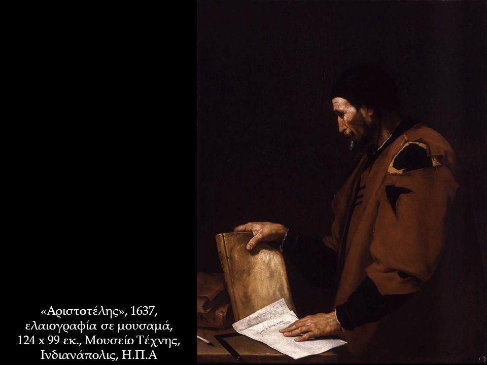 «Αριστοτέλης», 1637, ελαιογραφία σε μουσαμά, 124 x 99 εκ., Μουσείο Τέχνης, Ινδιανάπολις, Η.Π.Α