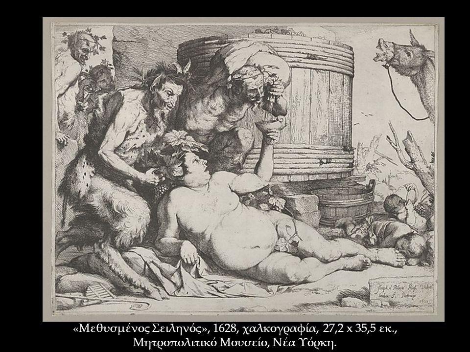 «Μεθυσμένος Σειληνός», 1628, χαλκογραφία, 27,2 x 35,5 εκ., Μητροπολιτικό Μουσείο, Νέα Υόρκη.