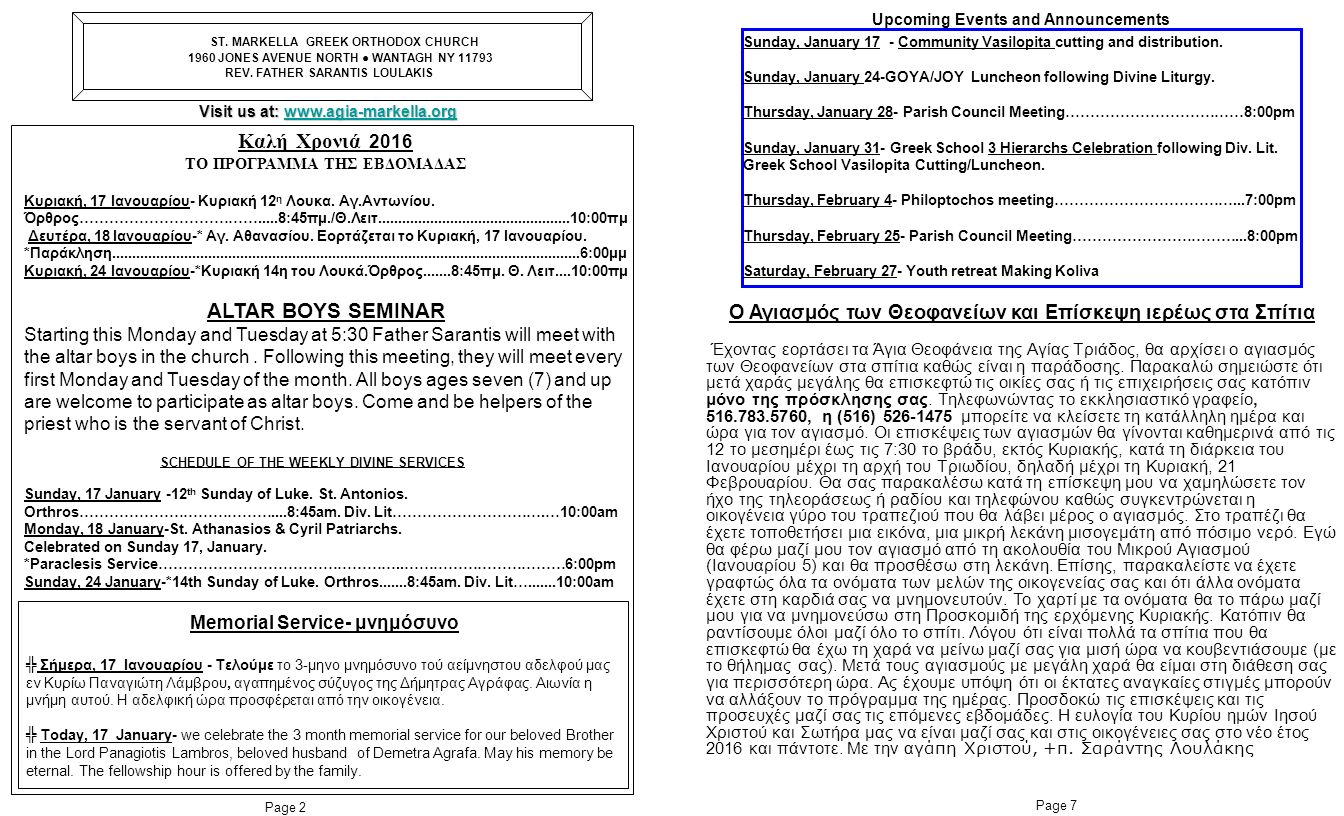 ST. MARKELLA GREEK ORTHODOX CHURCH 1960 JONES AVENUE NORTH ● WANTAGH NY 11793 REV.