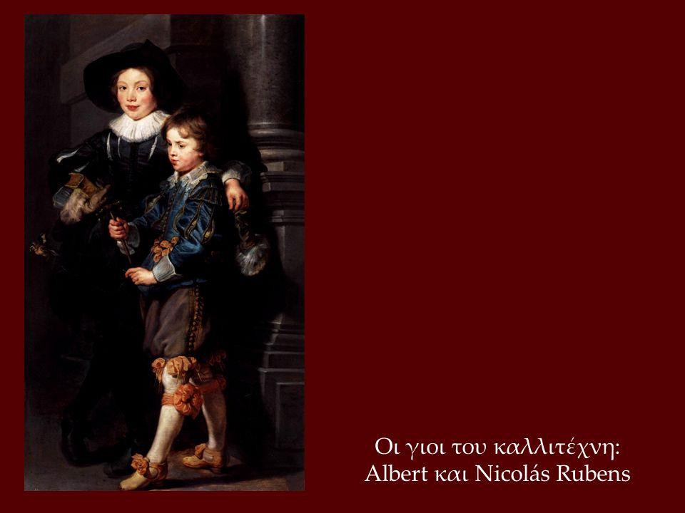 Οι γιοι του καλλιτέχνη: Albert και Nicolás Rubens