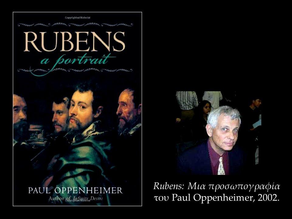 Rubens: Μια προσωπογραφία του Paul Oppenheimer, 2002.