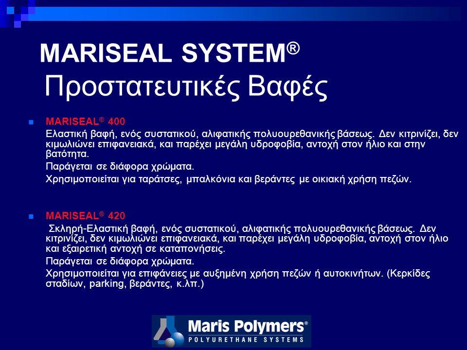 MARISEAL ® 400 Ελαστική βαφή, ενός συστατικού, αλιφατικής πολυουρεθανικής βάσεως.