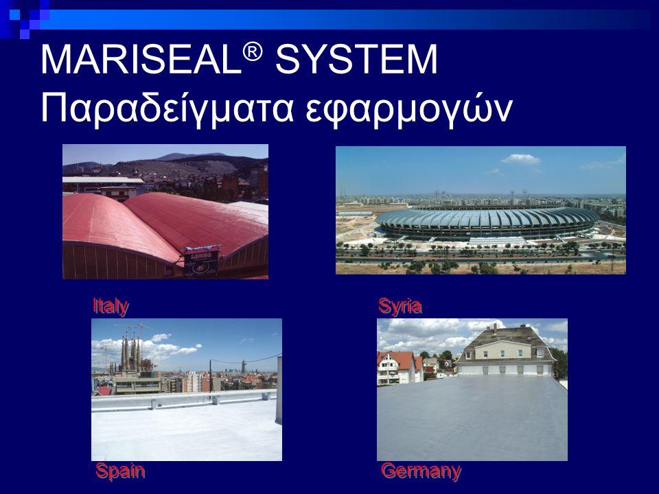 MARISEAL ® SYSTEM Παραδείγματα εφαρμογών Italy Spain Germany Syria