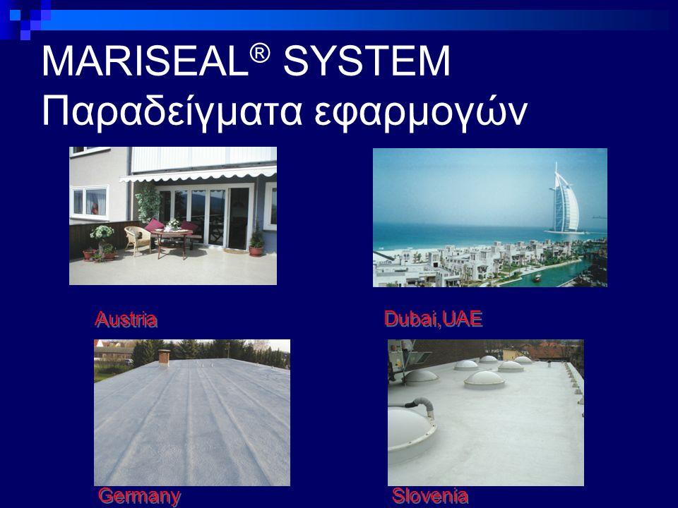 MARISEAL ® SYSTEM Παραδείγματα εφαρμογών Austria Germany Slovenia Dubai,UAE