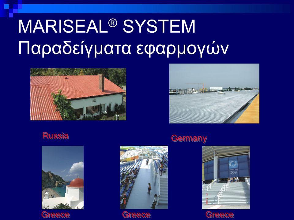 MARISEAL ® SYSTEM Παραδείγματα εφαρμογών Russia Germany Greece