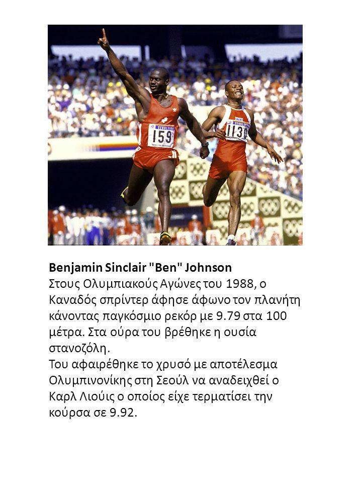 Benjamin Sinclair Ben Johnson Στους Ολυμπιακούς Αγώνες του 1988, ο Καναδός σπρίντερ άφησε άφωνο τον πλανήτη κάνοντας παγκόσμιο ρεκόρ με 9.79 στα 100 μέτρα.