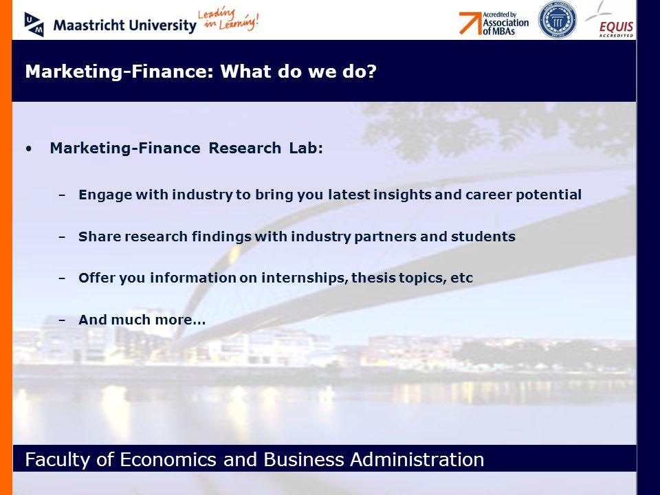 Faculty of Economics and Business Administration Τέταρτη επιλογή: Έρευνα Αγοράς Οι κυριότερες διαφορές μεταξύ των τριών προηγούμενων μεθόδων και της έρευνας αγοράς έγκειται στο γεγονός ότι η έρευνα αγοράς χρησιμοποιεί ένα: 1.συστηματικό και επιστημονικό τρόπο συλλογής, συγκέντρωσης, ανάλυσης και αναφοράς πληροφοριών.
