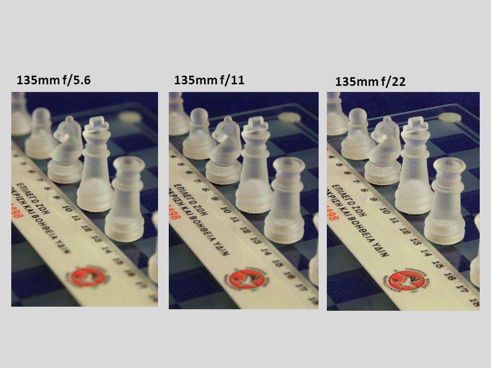 135mm f/5.6135mm f/11 135mm f/22