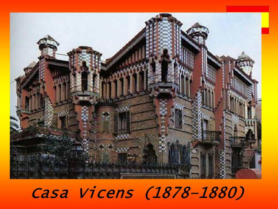 Μερικά από τα έργα του είναι… Casa Vicens (1878–1880)