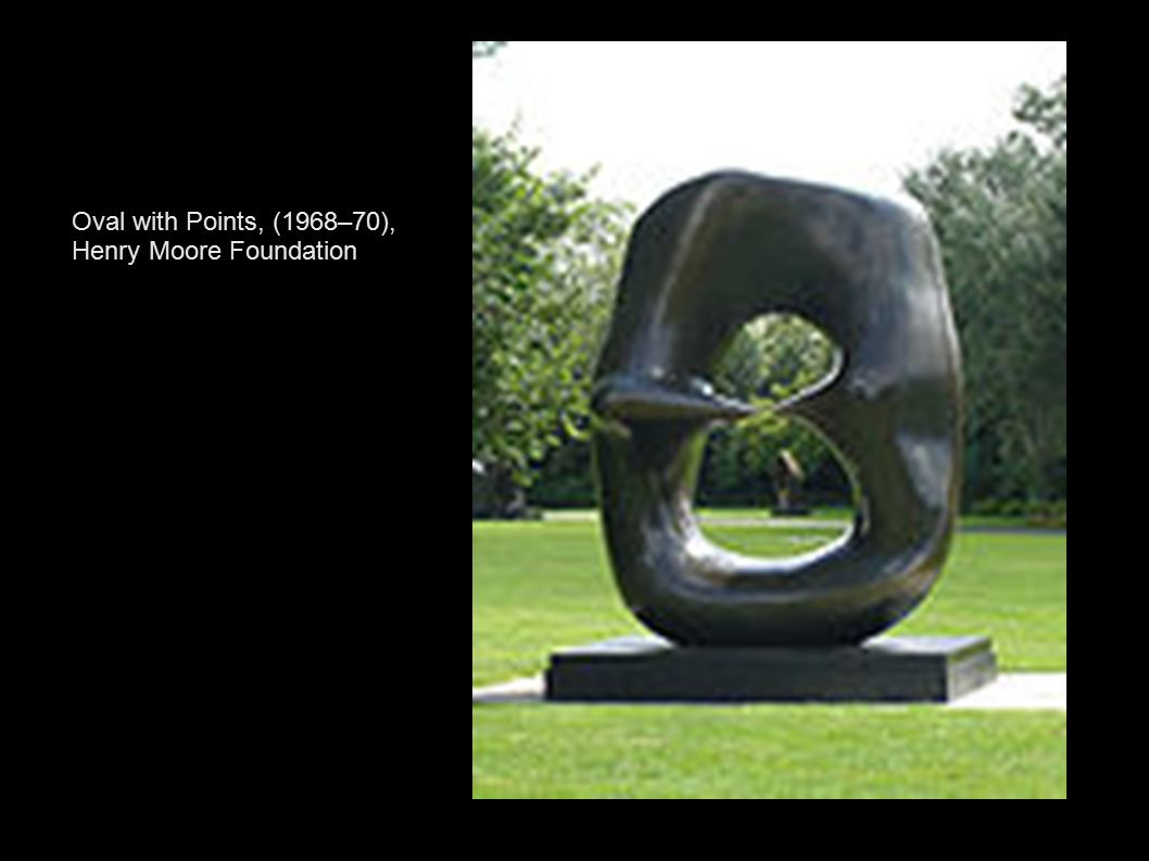 Oval with Points, (1968–70), Henry Moore Foundation