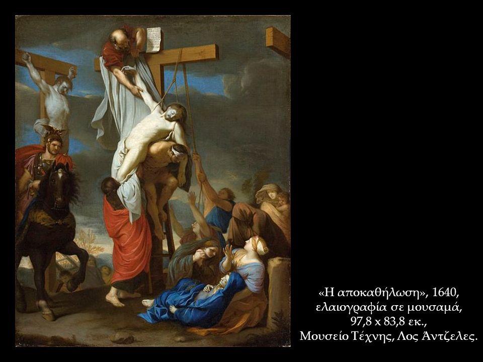 «Η αποκαθήλωση», 1640, ελαιογραφία σε μουσαμά, 97,8 x 83,8 εκ., Μουσείο Τέχνης, Λος Άντζελες.
