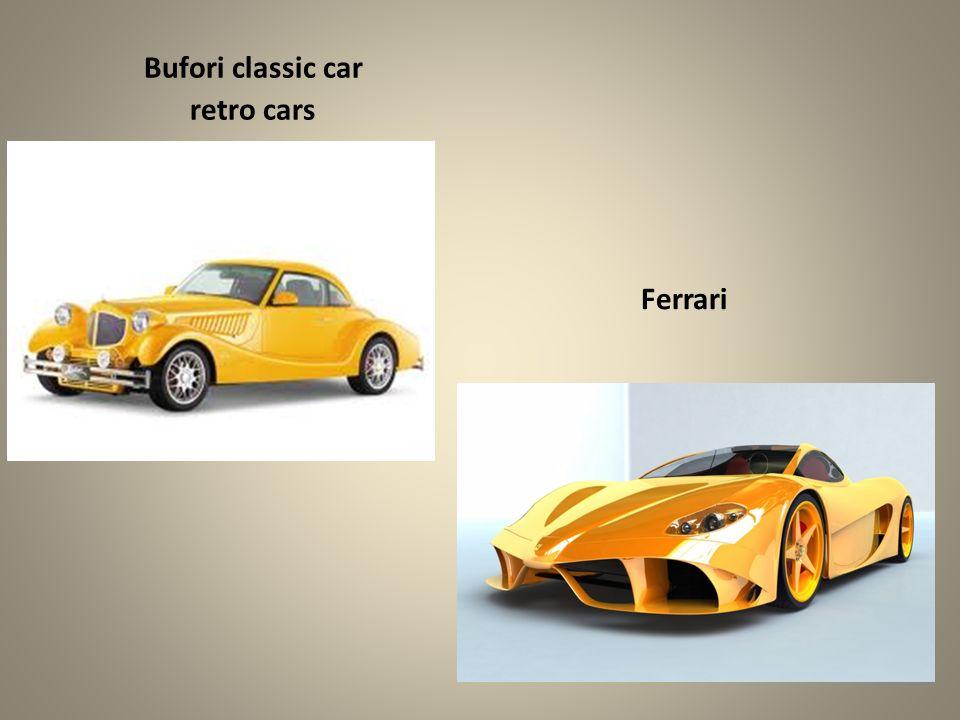 Bufori classic car retro cars Ferrari