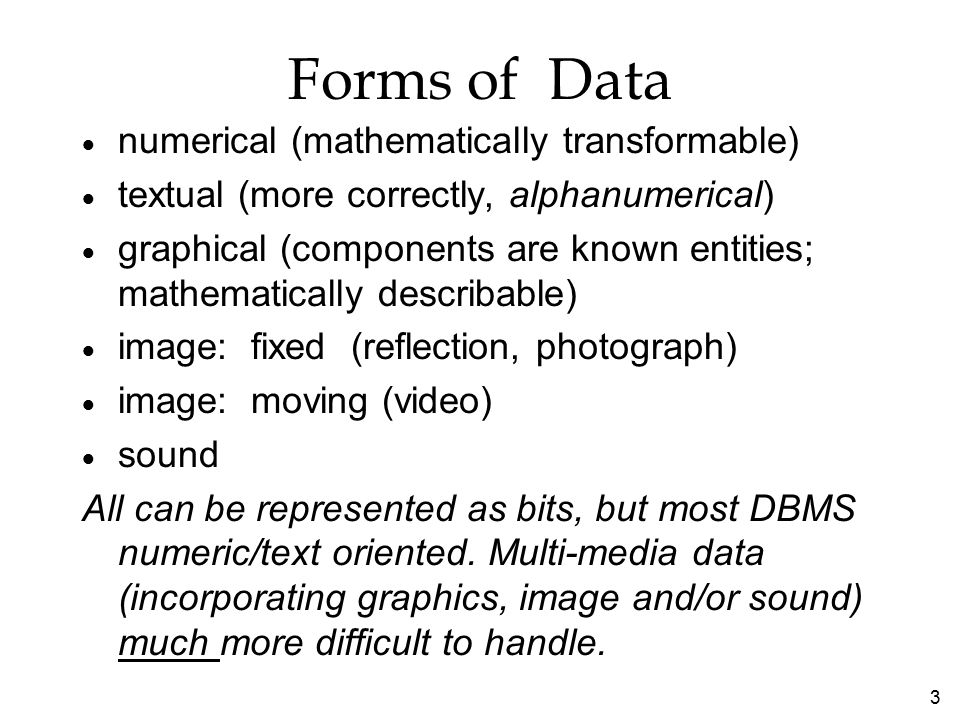Data Organization Users/applications may access data directly thru the operating system's native file structure or indirectly via an intervening software layer called a DBMS (database management system) bits bytes Fields Records Files Database set of characters forming one item--e.g.