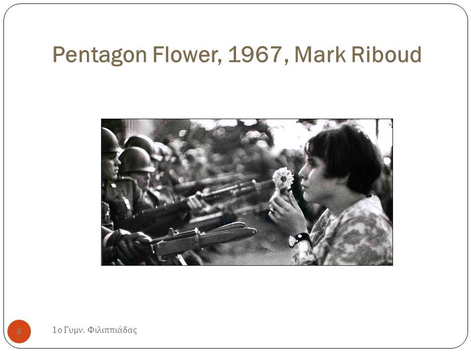 Pentagon Flower, 1967, Mark Riboud 1 ο Γυμν. Φιλιππιάδας 8
