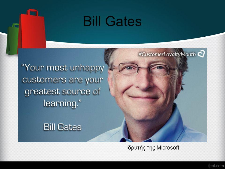 Bill Gates Ιδρυτής της Microsoft