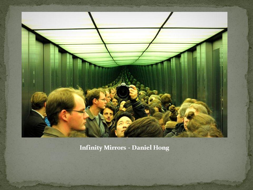 Infinity Mirrors - Daniel Hong